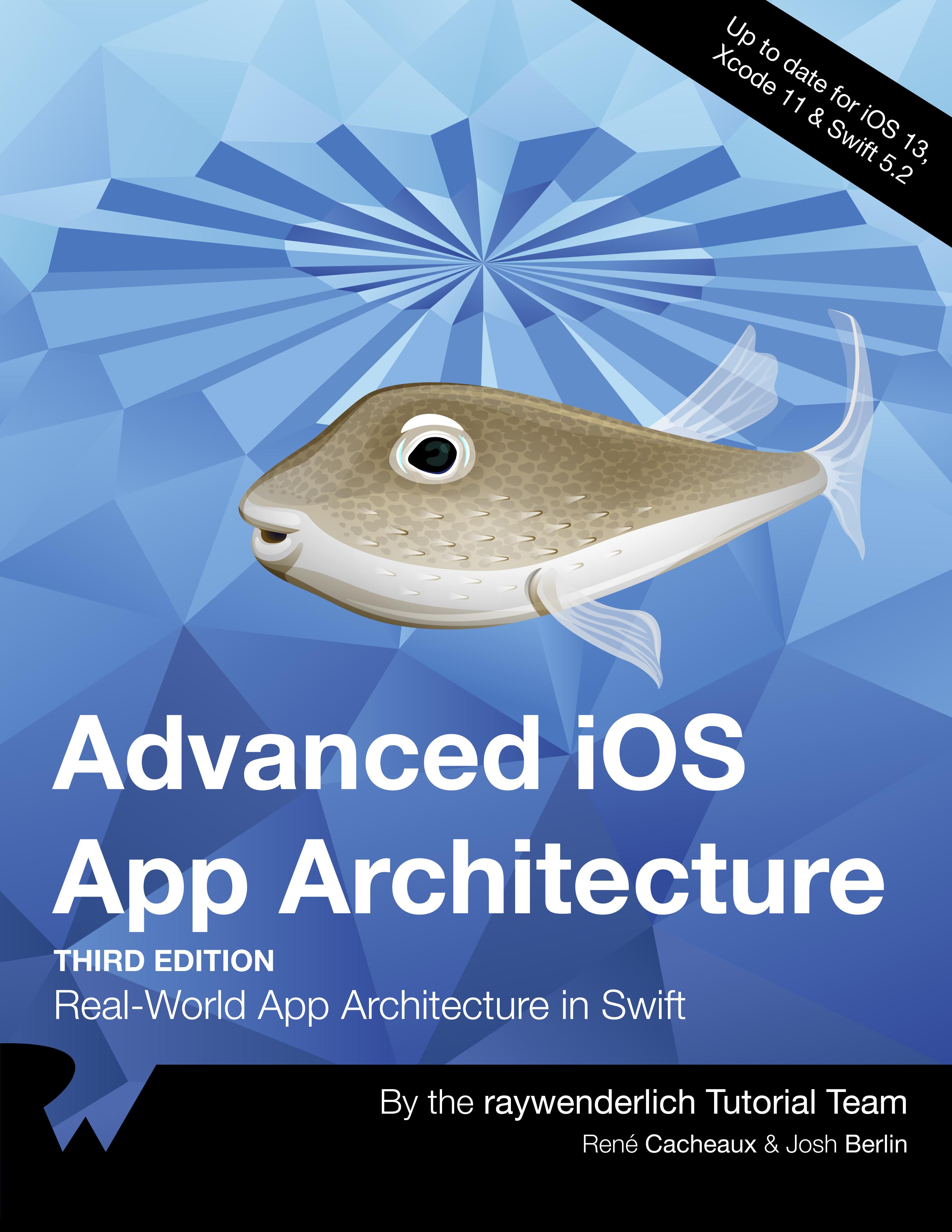 Advanced iOS App Architecture [SUBSCRIBER]