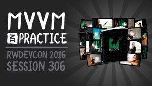 Session 306: MVVM in Practice