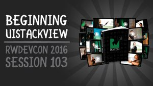 Session 103: Beginning UIStackView