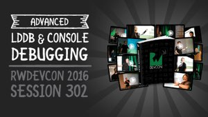 Session 302: Advanced LLDB and Console Debugging