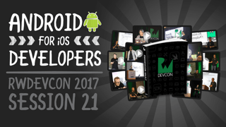 21. Android for iOS Developers