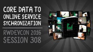 Session 308: Core Data to Online Service Synchronization
