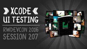 Session 207: Xcode UI Testing
