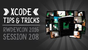 Session 208: Xcode Tips & Tricks