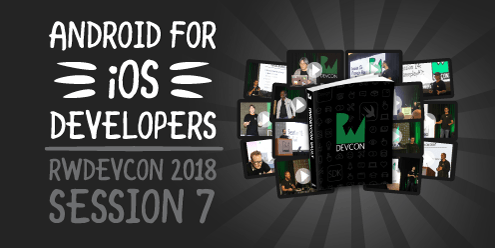 7. Android for iOS Developers