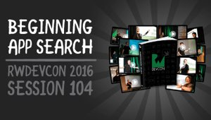 Session 104: Beginning App Search